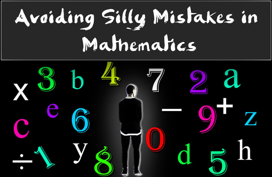 Avoiding silly mistakes in Mathematics image