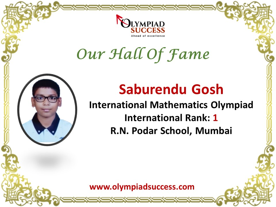 Saburendu Ghosh secured 1st international rank  SOF -International Mathematics Olympiad